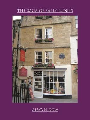 The Saga of Sally Lunns (Paperback)