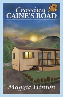 Crossing Caine's Road (Paperback)