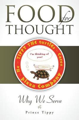 Food for Thought: Why We Serve (Paperback)