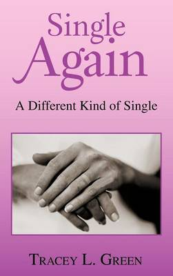 Single Again: A Different Kind of Single (Hardback)