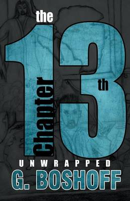 The 13th Chapter: Unwrapped (Paperback)