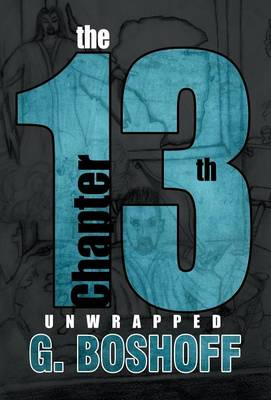 The 13th Chapter: Unwrapped (Hardback)