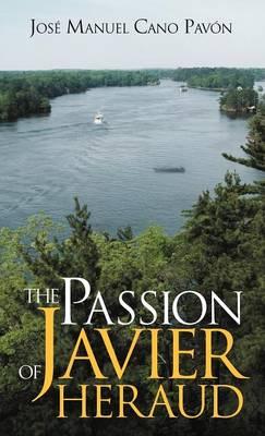 The Passion of Javier Heraud (Hardback)