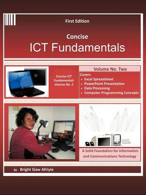Concise Ict Fundamentals Volume Two (Paperback)