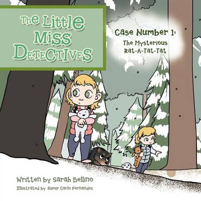 The Little Miss Detectives: Case Number 1: The Mysterious Rat a Tat Tat (Paperback)