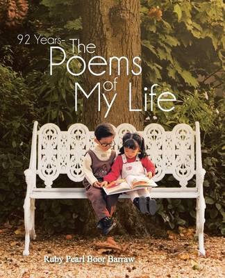 92 Years - The Poems of My Life (Paperback)