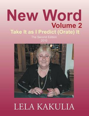 New Word Volume 2: Take It as I Predict (Orate) It (Paperback)