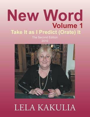 New Word Volume 1: Take It as I Predict (Orate) It (Paperback)