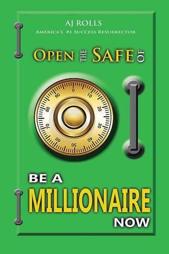 Open the Safe of Be a Millionaire Now (Paperback)
