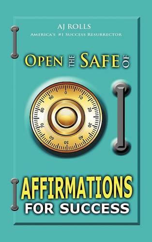 Open the Safe of Affirmations for Success (Hardback)