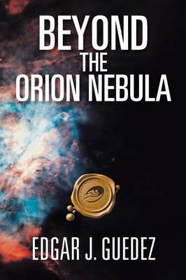 Beyond the Orion Nebula (Paperback)