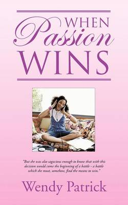 When Passion Wins (Paperback)