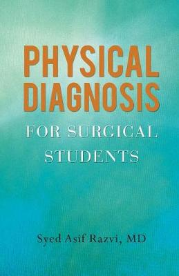 Physical Diagnosis for Surgical Students (Paperback)