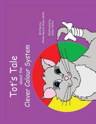 Tot's Tale about the Clever Colour System (Paperback)