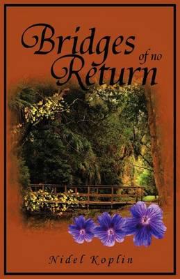 Bridges of No Return (Paperback)