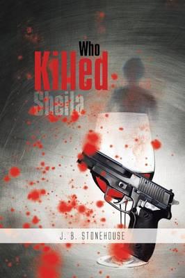 Who Killed Sheila (Paperback)