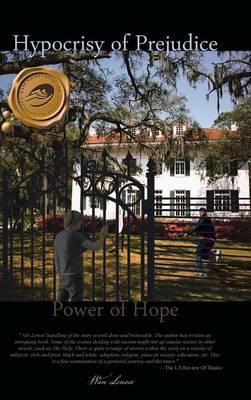 Hypocrisy of Prejudice: Power of Hope (Hardback)