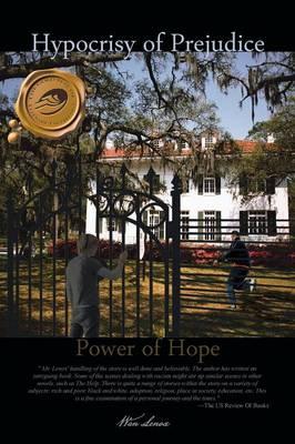 Hypocrisy of Prejudice: Power of Hope (Paperback)