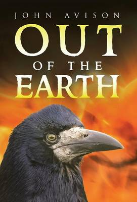Out of the Earth (Hardback)
