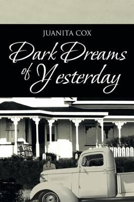 Dark Dreams of Yesterday (Paperback)