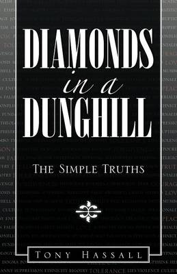 Diamonds in a Dunghill: The Simple Truths (Paperback)