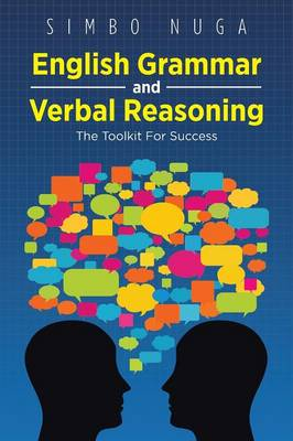 English Grammar and Verbal Reasoning: The Toolkit for Success (Paperback)
