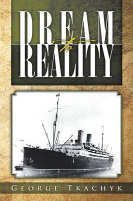 Dream to Reality (Paperback)