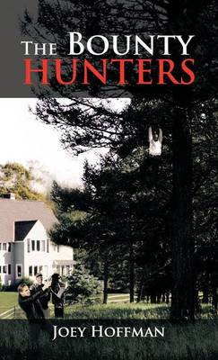 The Bounty Hunters (Hardback)