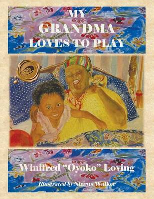 My Grandma Loves to Play (Paperback)