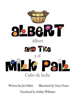 Albert and the Milk Pail (Paperback)