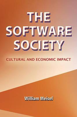 The Software Society: Cultural and Economic Impact (Paperback)