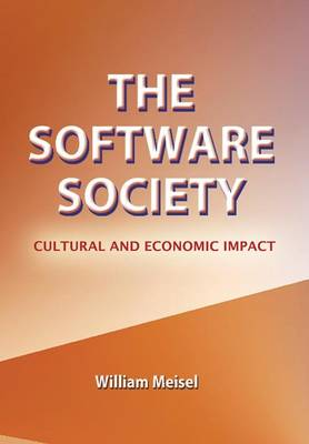 The Software Society: Cultural and Economic Impact (Hardback)
