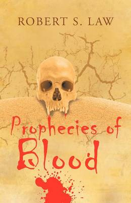 Prophecies of Blood (Paperback)