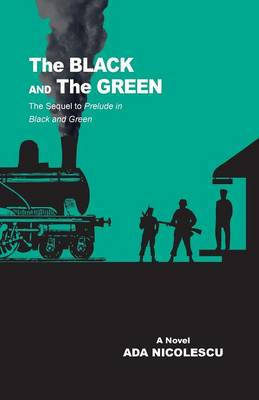 The Black and the Green: The Sequel to Prelude in Black and Green (Paperback)