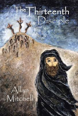 The Thirteenth Disciple (Hardback)