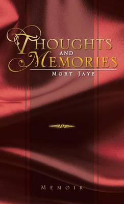 Thoughts and Memories (Hardback)