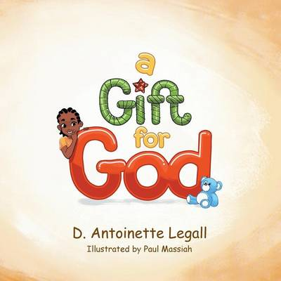 A Gift for God (Paperback)