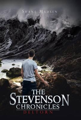 The Stevenson Chronicles: Deltorn (Hardback)