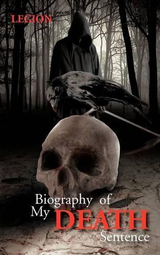 Biography of My Death Sentence (Hardback)