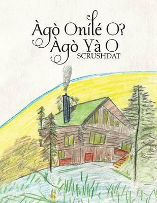 Ago Onile O? Ago YA O (Paperback)