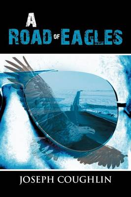 A Road of Eagles (Paperback)