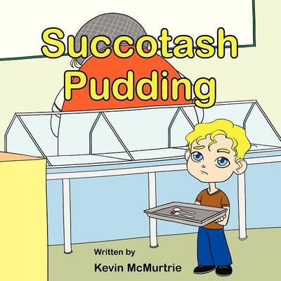 Succotash Pudding (Paperback)