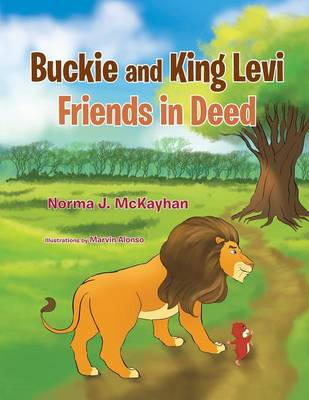 Buckie and King Levi - Friends in Deed (Paperback)