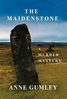 The Maidenstone: A Murder Mystery (Hardback)