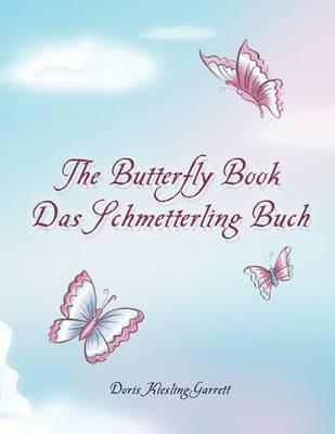 The Butterfly Book Das Schmetterling Buch (Paperback)