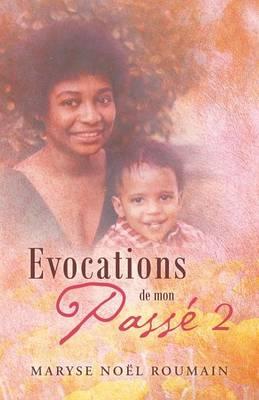 Evocations de Mon Passe 2 (Paperback)