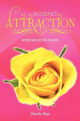 Internet Attraction: With Selected Poems (Paperback)
