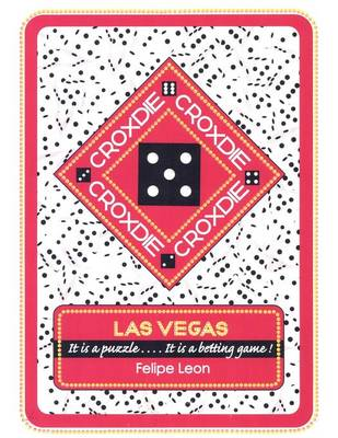 Croxdie: Las Vegas It Is a Puzzle . . . . It Is a Betting Game! (Paperback)
