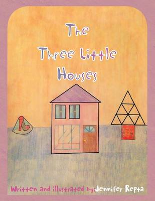 The Three Little Houses (Paperback)