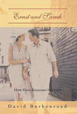 Ernst and Sarah: How Hans Regained His Love (Hardback)